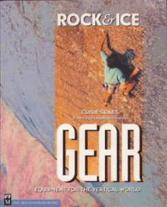 "Front cover of the book ""Rock & Ice Gear: Equipment for the Vertical World"""